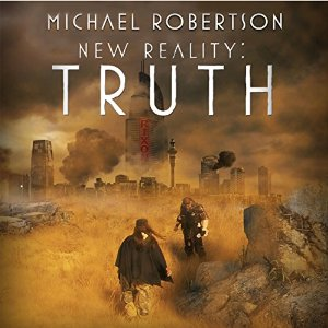 New Reality: Truth by Michael Robertson